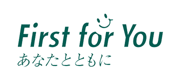 First for You あなたとともに